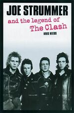 Joe Strummer and the Legend of The Clash by Needs, Kris