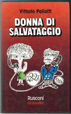 PALIOTTI VITTORIO DONNA DI SALVATAGGIO  RUSCONI 1978 I° EDIZ. GLI UMORLIBRI 15