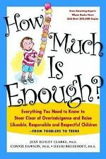 Jean Illsley Clarke - How Much Is Enough (2004) - Used - Trade Paper (Paper