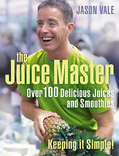 THE JUICE MASTER KEEPING IT SIMPLE / JASON VALE 9780007225170