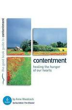 Contentment: Healing the Hunger of Our Hearts by Anne Woodcock (Paperback, 2008)