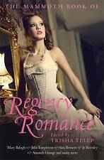 THE MAMMOTH BOOK OF REGENCY ROMANCE 23 TALES IN ONE OMNIBUS ED TRISHA TELEP