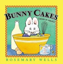 Max and Ruby: Bunny Cakes by Rosemary Wells (2014, Picture Book)