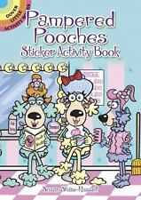 Pampered Pooches Sticker Activity Book by Susan Shaw-Russell (2012, Book, Other)