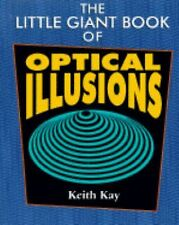The Little Giant Book of Optical Illusions Kay, Keith Paperback