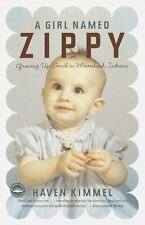 A Girl Named Zippy by Kimmel, Haven