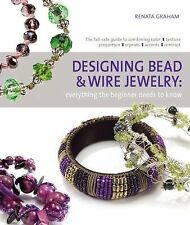 DESIGNING BEAD AND WIRE JEWELRY - RENATA GRAHAM (PAPERBACK) NEW