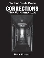 Student Study Guide: Corrections The Fundamentals