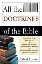 All the Doctrines of the Bible by Lockyer, Herbert