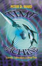 Time Machines: Scientific Explorations in Deep Time