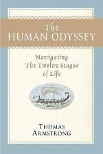The Human Odyssey : Navigating the Twelve Stages of Life by Thomas Armstrong (20