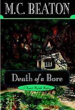 Death of a Bore (Hamish Macbeth Mysteries, No. 21)