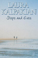 Steps and Exes by Laura Kalpakian (Paperback, 2000)