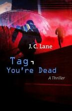 NEW - Tag, You're Dead by Lane, J C