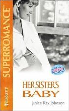 Her Sister's Baby by Janice K. Johnson (1994, Paperback)