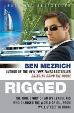Rigged: The True Story of an Ivy League Kid Who Changed the World of Oil, from W