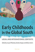 Early Childhoods In The Global South  9783034308793