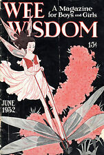 """WEE WISDOM"" - AN AMERICAN MNAGAZINE FOR CHRISTIAN BOYS AND GIRLS"" - (JUNE 1932)"