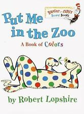 Bright and Early Board Books: Put Me in the Zoo by Robert Lopshire (2001,...