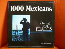VINYL MAXI – 1000 MEXICANS : DIVING FOR PEARLS  1984 ORIGINAL NEW WAVE INDIE XTC
