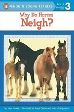 Why Do Horses Neigh? (Easy-to-Read, Puffin), Joan Holub, Good Book