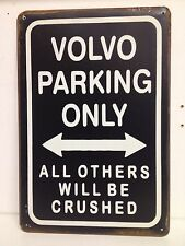 Volvo Parking Only Big Vintage Retro Metal Sign(30x40cm)