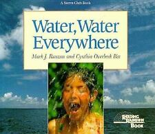 Water, Water Everywhere (Reading Rainbow Book) Bix, Cynthia Overbeck, Rauzon, M