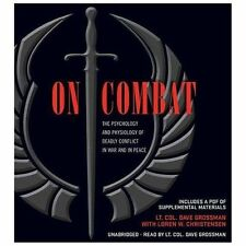 On Combat : The Psychology and Physiology of Deadly Conflict in War and in...