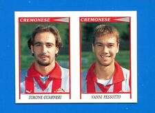CALCIATORI PANINI 1998-99 Figurina-Sticker n. 491 -GUARNERI-PESSOT CREMONESE-New