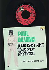 The Rubettes - Paul Da Vinci - Your Baby Ain't Your Baby Anymore - She - BELGIUM
