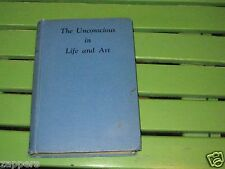 (1932) The Unconscious in Life and Art~symbolism-reason-conscience~Hb-Herbert