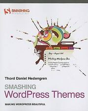 Smashing WordPress Themes: Making WordPress Beautiful
