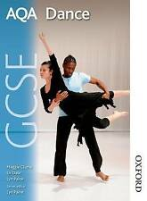 AQA GCSE Dance: Student's Book by Lyn Paine, Liz Dale, Maggie Clunie...