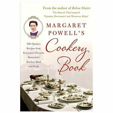 Margaret Powell's Cookery Book: 500 Upstairs Recipes from Everyone's Favorite Do