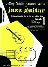 Mickey Baker`s Complete Course in Jazz Guitar: Book 1 (Ashley Publications) by M