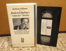 JACKSON GILLMAN Just So Stories RUDYARD KIPLING myths VHS folklore 1997 camel