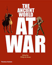 The Ancient World at War: A Global History, , Good, Hardcover