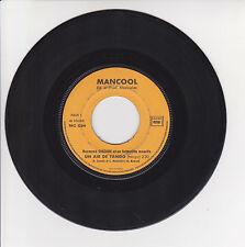 """Raymond SIOZADE Vinyle 45T 7"""" UN AIR DE TANGO - RESTE DANS MES BRAS Musette RARE"""