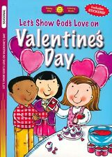 Valentine's Day Coloring Book Let's Show God's Love 16 pages plus stickers