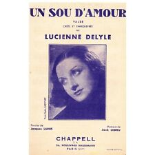 UN SOU D'AMOUR valse pour Lucienne DELYLE paroles Jacques LARUE musique LEDRU