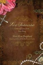 His Treasure : Gems of Love from Your King by Sheri Rose Shepherd (2013,...