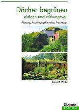 Wertvolle Biotope: nachhaltig einfach und preisgünstig Dächer begrünen. Ökologie