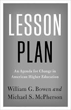 Lesson Plan : An Agenda for Change in American Higher Education by William G....