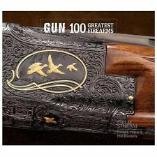 GUN: 100 Greatest Firearms (Field & Stream)