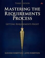 Mastering the Requirements Process : Getting Requirements Right by Suzanne...