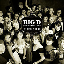 Strictly Rude by Big D and the Kids Table (CD, Mar-2007, SideOneDummy)