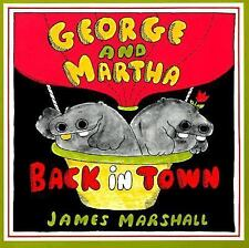 George and Martha Back in Town by Marshall, James, Good Book