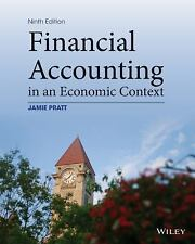 NEW - Financial Accounting in an Economic Context by Pratt, Jamie