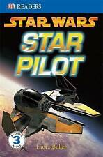 Star Wars Star Pilot (DK Readers Level 3), Laura Buller, Very Good Book