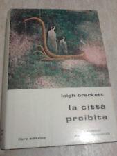 Leigh Brackett - LA CITTA' PROIBITA - 1978 - Libra